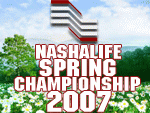 NashaLife Championship Spring 2007