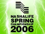 NashaLife Spring Championship 2006